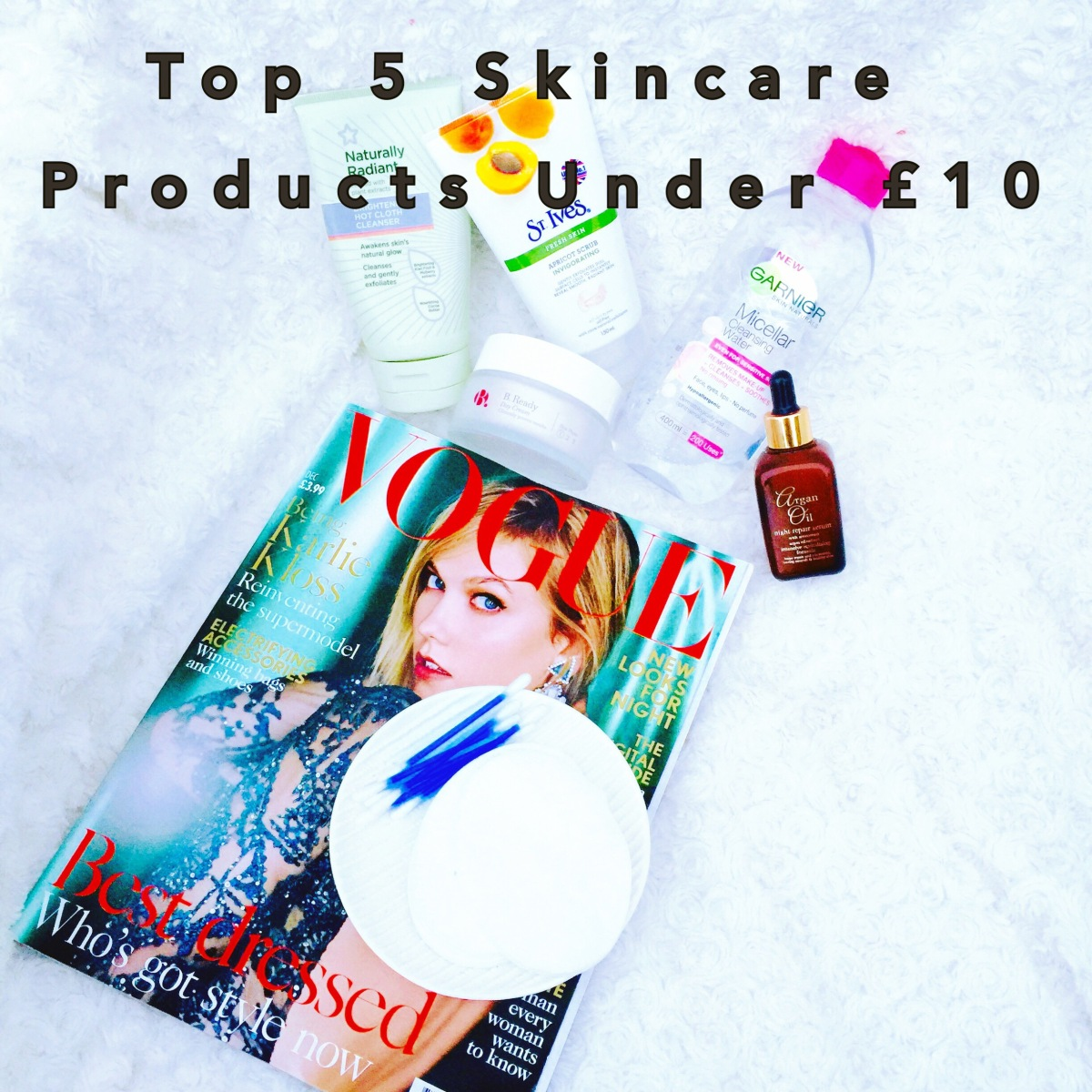 My Top 5 favourite Skincare products under £10